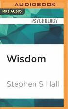 Wisdom : From Philosophy to Neuroscience by Stephen S. Hall (2016, MP3 CD,...