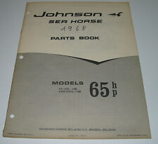 Parts Book Ersatzteilkatalog Johnson Sea Horse Models 65 HP VX VXL 14B VXH VXHL!