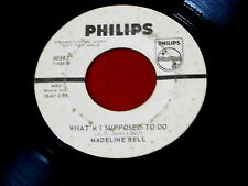 MADELINE BELL~WHAT 'M I SUPPOSED TO DO~PROMO~STEP INSIDE LOVE~~ NORTHERN SOUL 45