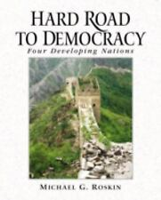 Hard Road to Democracy: Four Developing Nations Roskin, Michael G. Paperback