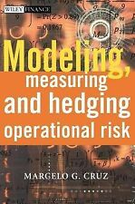 The Wiley Finance Ser.: Modeling, Measuring and Hedging Operational Risk 4 by...