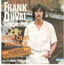 """2068  7"""" Single: Frank Duval - Cry (For Our World) / Autumn Dreams"""