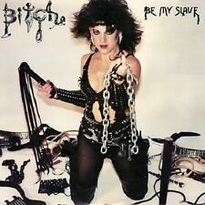 BITCH - Be My Slave LP