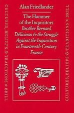 2000-01-01, The Hammer of the Inquisitors: Brother Bernard Delicieux and the Str