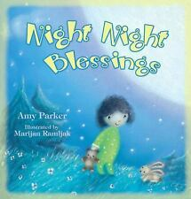 Night Night Blessings by Amy Parker (2011, Board Book)