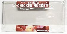 I'm Not A Chicken Nugget / License Plate Cover Clear Plastic Protector Holder