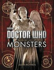 Doctor Who: The Secret Lives of Monsters, Richards, Justin, Very Good Book