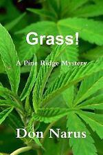 Grass! - A Pine Ridge Mystery
