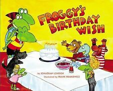 Froggy Ser.: Froggy's Birthday Wish by Jonathan London (2015, Picture Book)