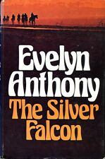 Anthony, Evelyn THE SILVER FALCON 1978 Hardback BOOK
