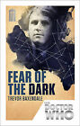 Doctor Who: Fear of the Dark: 50th Anniversary Edition by Trevor Baxendale...