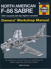 North American F-86 Sabre - 1947 onwards - Owners' Workshop Manual - New Copy