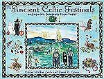 The Ancient Celtic Festivals (and How We Celebrate Today) Leslie/Gerace (HC.)