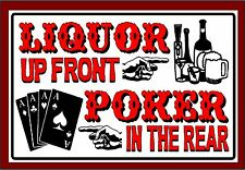 New Metal Bar Sign Liquor Up Front Poker In The Rear Cards Pub Pool Room