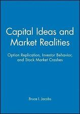 Capital Ideas and Market Realities: Option Replication, Investor Behavior, and S