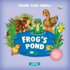 Talking Plush Animals: Frog's Pond by AZ Books Staff (2012, Board Book)
