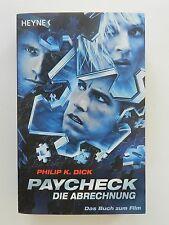 Philip K Dick Paycheck Die Abrechnung Das Buch zum Film Thriller Heyne Verlag