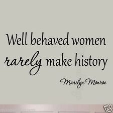 Well Behaved Women Rarely Make History Marilyn Monroe Wall Decal Saying Girls