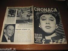 RIVISTA CRONACA=1966/25=COVER LOLI'=DELITTO BAGNOLO BIBIANA=LENTINI=TEANO=