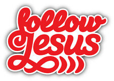 Follow Jesus Car Bumper Sticker Decal 5'' x 4''