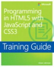 Training Guide : Programming in HTML5 with JavaScript and CSS3 by Glenn...