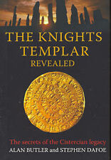 Knights templer revealed by Alan Butler and Stephan Dafoe - 756