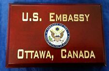 "U.S. Embassy Ottawa, Canada Cherry Wood Beveled Edge 4"" X 6""  Sign MADE IN USA"