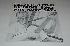 Lullabies & Other Children's Songs With Nancy Raven~VERY RARE Private Folk