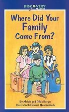 Discovery Readers: Where Did Your Family Come From? by Melvin Berger (Paperback)