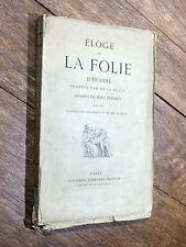 Érasme ÉLOGE DE LA FOLIE Dessins Hans Holbein 1877 Traduction De Laveaux CHINE