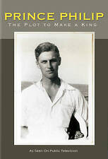 Prince Philip: The Plot to Make a King (DVD, NEW, 2016 PBS Release)
