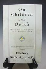 On Children and Death by Elisabeth Kubler-Ross Paperback, 1997 (English)
