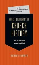 Pocket Dictionary of Church History (The Ivp Pocket Reference Series)