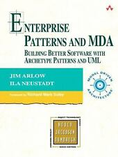 Patterns and MDA: Building Better Software with Archetype Patterns and UML (Add
