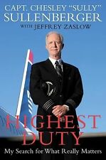 Highest Duty: My Search for What Really Matters, Zaslow, Jeffrey, Sullenberger,