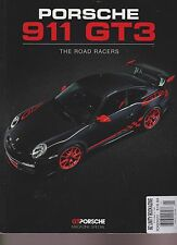PORSCHE 911 GT3 MAGAZINE SPECIAL 2011, THE ROAD RACERS.
