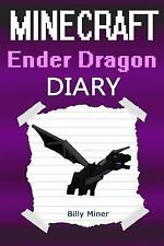 Minecraft Ender Dragon : Diary of a Minecraft Ender Dragon (Minecraft...