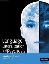 Language Lateralization and Psychosis by Iris E. C. Sommer (2009, Hardcover)