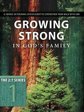 The 27 Ser.: Growing Strong in God's Family : A Course in Personal...