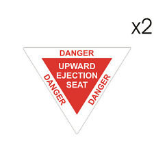 2 Stickers plastifiés DANGER EJECTION SEAT Siège éjectable - 6cm x 5cm