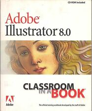 Adobe Illustrator 8.0 Classroom in a Book (CD included)