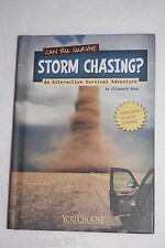 Can You Survive Storm Chasing? : An Interactive Survival Adventure by Elizabe...