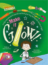 Make it Glow! (Whizzy Science)-ExLibrary