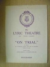1915 Lyric Theatre Programme- ON TRIAL by Elmer E Reizenstein