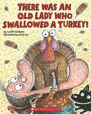 There Was an Old Lady Who Swallowed a Turkey! (Brand New Pback) Lucille Colandro