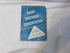 Radio Spectrum Conservation - Program of Conservation (IRE & RTMA) -1952