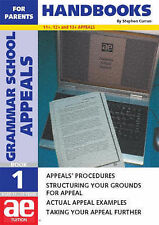 Grammar School Appeals: Handbook for Parents Bk. 1: 11+, 12+ and 13+ Appeals (AE