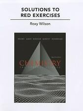 Solutions to Red Exercises for Chemistry : The Central Science by Roxy Wilson...