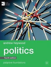 Palgrave Foundations: Politics by Andrew Heywood (2013, Hardcover, Revised)