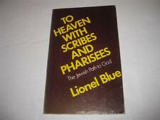 To Heaven with Scribes and Pharisees: The Lord of Hosts in Suburbia, the Jewish